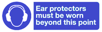 ear protectors must be worn beyond this point sign