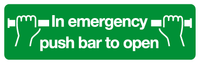 Emergency push bar to open sign