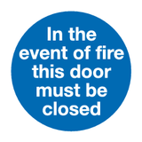 text In the event of fire this door must be close sign