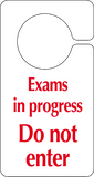 text Exams in progress Do not enter Hook on the door sign