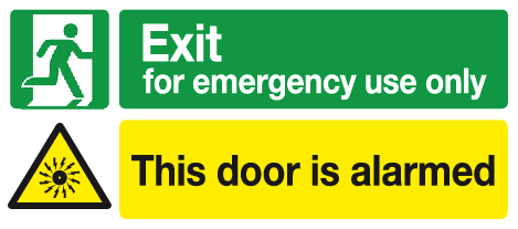 Exit for emergency use only This door is alarmed sign