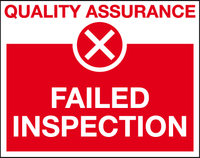Red Failed inspection quality assurance sign