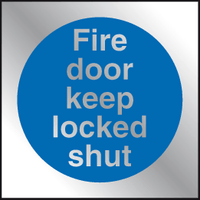 Fire door keep locked shut Prestige sign