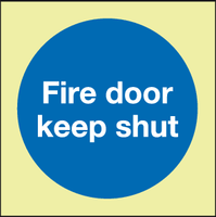 Fire door keep shut Photoluminescent sign