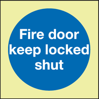 Fire door keep locked shut Photoluminescent sign