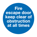 Fire escape door keep clear of obstruction at all times sign