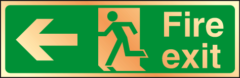 Fire exit left prestige sign