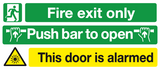 Multi-purpose sign fire exit , pushbar, door alarmed sign