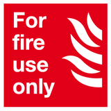 For fire use only sign