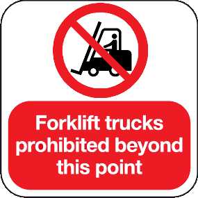 Forklift trucks prohibited beyond this point floor graphic sign