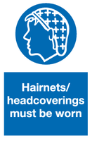 Hairnets / head coverings must be worn sign