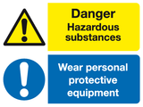 Danger Hazardous substances Wear personal protective equipment sign