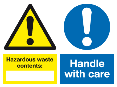 Hazardous waste contents Handle with care sign