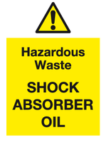 symbol and text Hazardous waste Shock Absorber oil sign