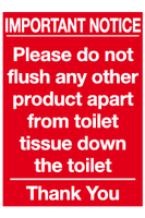 Important Notice Please do not flush any other product toilet sign