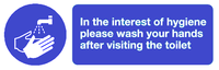 In the interest of hygiene sign