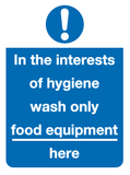 In the interests of hygiene wash only food equipment here sign