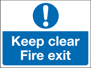 Keep clear Fire exit sign