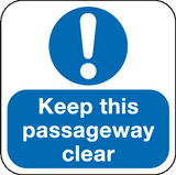 Keep this passageway Clear floor graphic sign