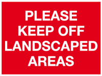 Please keep off Landscaped areas sign