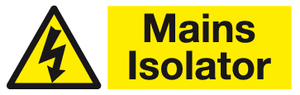 Mains Isolator sign