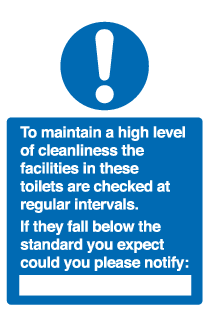 to maintain a high level of cleanliness sign