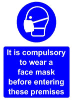 Facemask compulsory sign