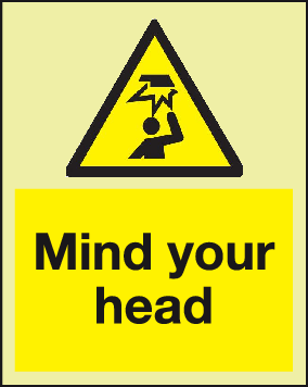 Mind your head Photoluminescent warning sign.
