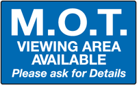 M.O.T Viewing area available please ask for details sign