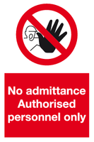 No admittance Authorised personnel sign