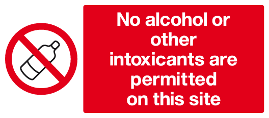 No alcohol or other intoxicants are permitted on this site sign