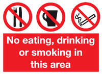 No eating, drinking or smoking in this area sign
