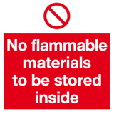 No flammable materials to be stored inside sign