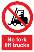 No Forklift trucks sign