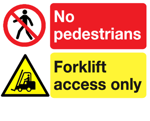 No pedestrians Forklift access only sign
