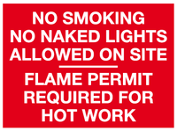 No smoking No Naked lights allowed on site Flame permit required for hot work sign