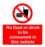 No eating or drinking to be consumed in this vehicle sign