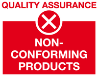 Non-conforming products sign