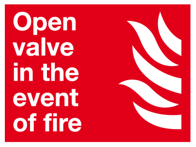 Open valve in the event of fire sign
