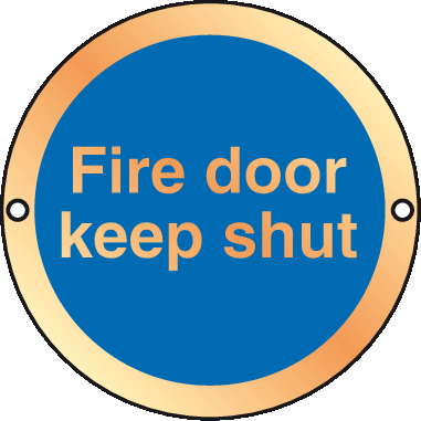 Prestige Anodized gold Fire Door Keep shut sign
