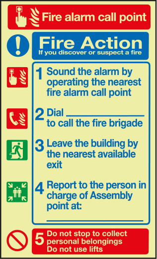 Fire action notice with call point