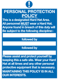 Personal protection policy sign