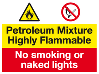 Petroleum Mixture Highly Flammable sign