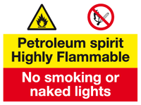 Petroleum spirit Highly Flammable sign