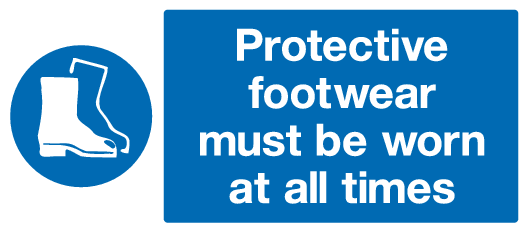 Protective footwear must be worn at all times sign