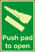 Push Pad to open Photoluminescent sign