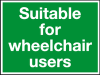 Suitable for wheelchair users sign