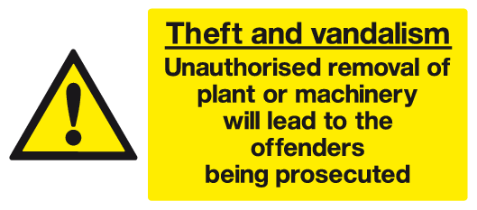 Unauthorised removal of plant or machinery will lead to the offenders being prosecuted