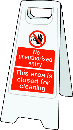 Double sided plastic floor stand No unauthorised entry / closed for cleaning