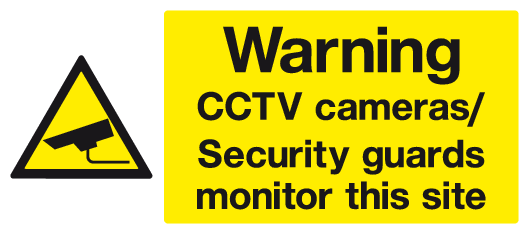 Security guards monitor this site sign